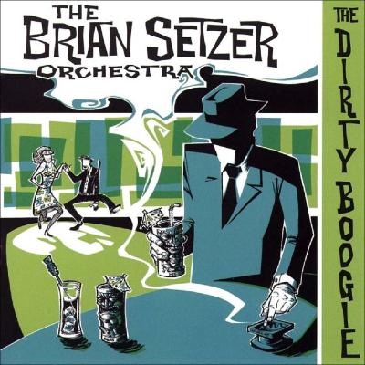 "CD - The Brian Setzer Orchestra ""Dirty Boogie"""