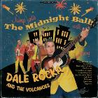 "CD - Dale Rocka and the Volcanoes ""Jump into the The Midnight Ball!"""