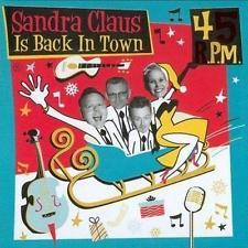 "CD 45 RPM ""Sandra Claus is Back in Town"""