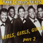 "CD - The Coasters ""Girls, Girls, Girls"" part 2"