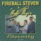 "CD - Fireball Steven and the The Hale Bop's ""Eternity"""