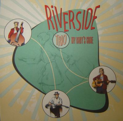 LP Riverside Trio - My Baby's Gone