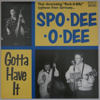 "LP - Spo Dee O Dee ""Gotta Have It"""