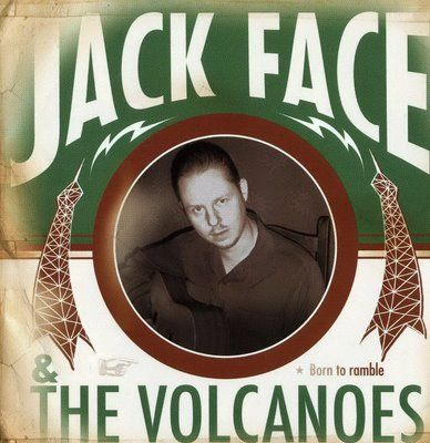 CD - Jack Face & the Volcanoes - Born to Ramble