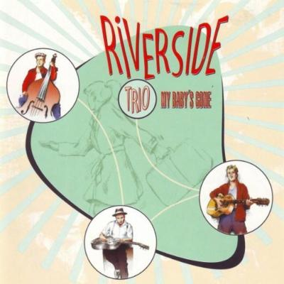 "CD - Riverside Trio ""My Baby's Gone"""