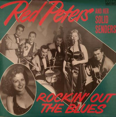 "LP Red Peters and her Solid Senders ""Rockin' Out The Blues"""